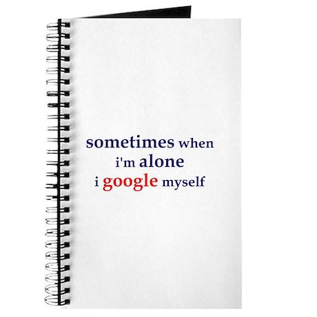 I Google Myself Journal