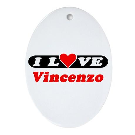 I Love Vincenzo Oval Ornament