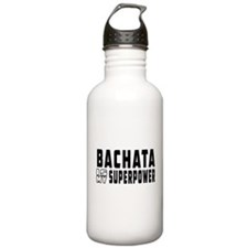 Bachata Dance is my superpower Water Bottle