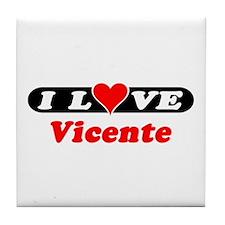 I Love Vicente Tile Coaster