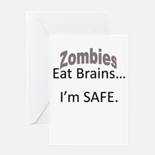 Safe From Zombies Greeting Card