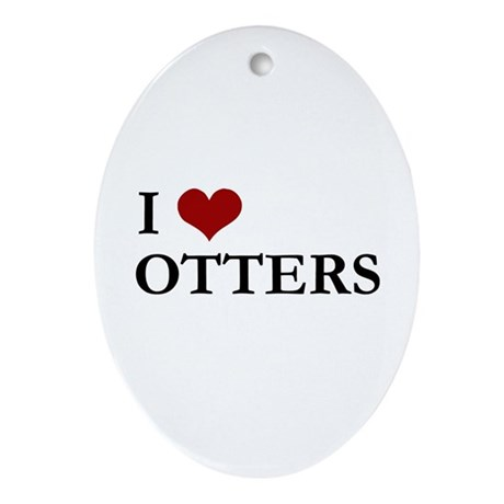 I Love Otters Oval Ornament