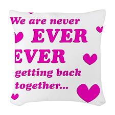 Never Ever Ever Woven Throw Pillow