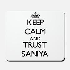 Keep Calm and trust Saniya Mousepad