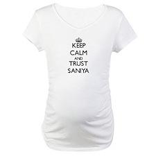 Keep Calm and trust Saniya Shirt