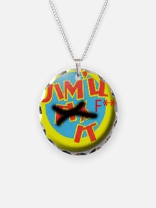 jim'll fix it Necklace