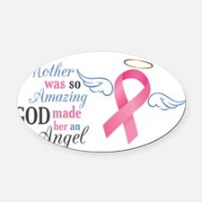 My Mother An Angel - Oval Car Magnet