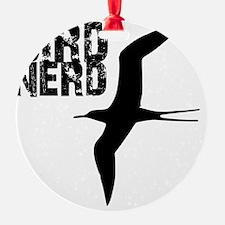 Bird Nerd (Frigatebird) Birding T-S Ornament