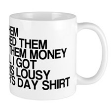 Lousy Mothers Day Mug