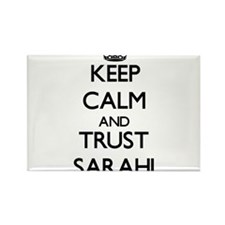 Keep Calm and trust Sarahi Magnets