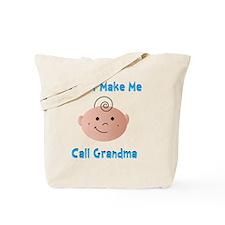 Dont Make Me Tote Bag