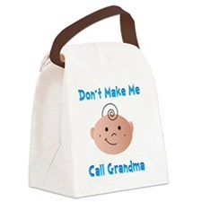 Dont Make Me Canvas Lunch Bag