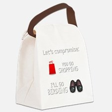 Lets Compromise: You Go Shopping  Canvas Lunch Bag