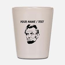 Custom Abraham Lincoln Shot Glass