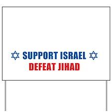 Support Israel, Defeat Jihad Yard Sign
