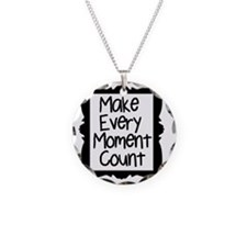 Make Every Moment Count Necklace