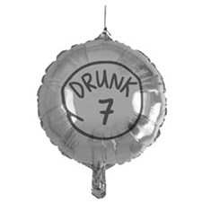 Drunk 7 Balloon