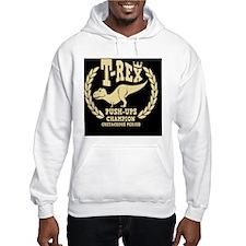 t-rex-push-ups-BUT Hoodie Sweatshirt