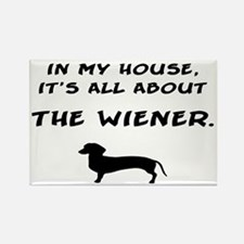 wiener in my house Rectangle Magnet