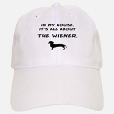 wiener in my house Baseball Baseball Cap