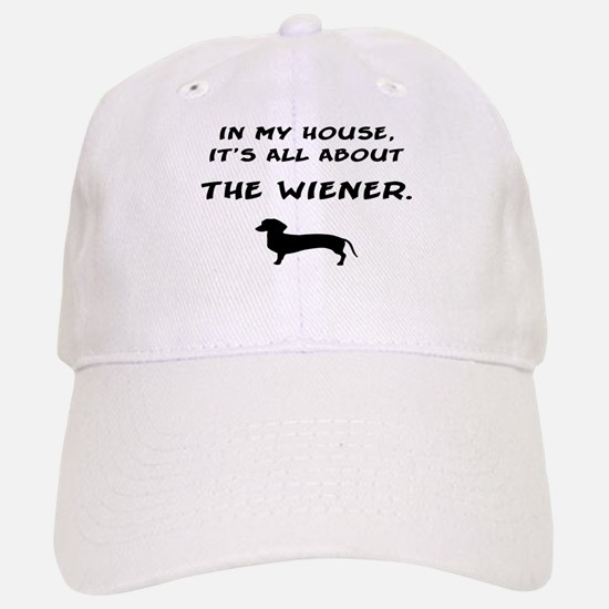 wiener in my house Baseball Baseball Cap