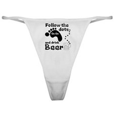 Follow The Dots And Drink Beer Classic Thong