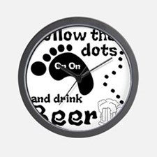 Follow The Dots And Drink Beer Wall Clock