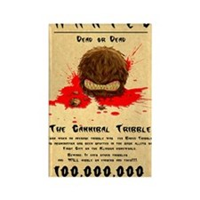 Cannibal Tribble Wanted Poster Rectangle Magnet