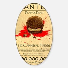 Cannibal Tribble Wanted Poster Decal