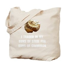 Buns Of Cinnamon Tote Bag