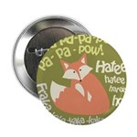 "Wa Pow Hatee Ho Fox 2.25"" Button"
