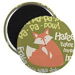 Wa Pow Hatee Ho Fox Magnet