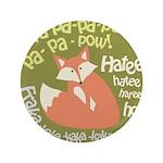 "Wa Pow Hatee Ho Fox 3.5"" Button"