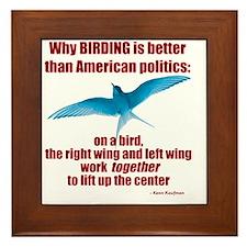 Birding vs. Politics Framed Tile