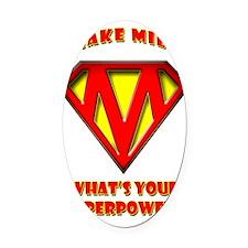 Super Mom2 Oval Car Magnet