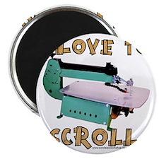 ilovetoscrollEX2 Magnet
