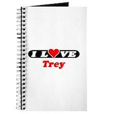 I Love Trey Journal