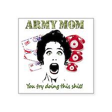"""Crazy Army Mom Square Sticker 3"""" x 3"""""""