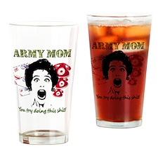 Crazy Army Mom Drinking Glass