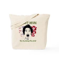 Crazy Army Mom Tote Bag