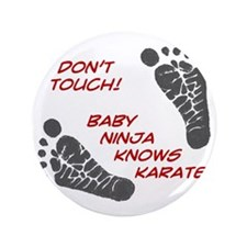 """Dont Touch Baby 3.5"""" Button"""