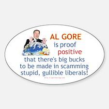Al Gore & Gullible Libs Oval Decal