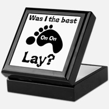 Was I The Best lay? Keepsake Box