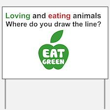 Eat Green Yard Sign