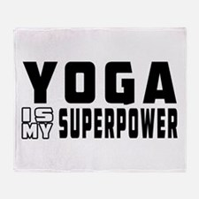 Yoga Is My Superpower Throw Blanket