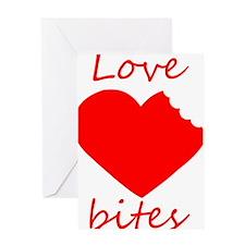 Love bites! Greeting Card