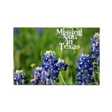 missing you in Texas Rectangle Magnet