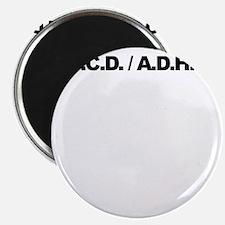 OCD-ADHD-Ducks-2-4-6-8-DarkShirt Magnet