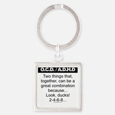 OCD-ADHD-Ducks-2-4-6-8 Square Keychain