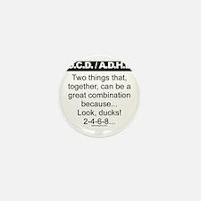 OCD-ADHD-Ducks-2-4-6-8 Mini Button